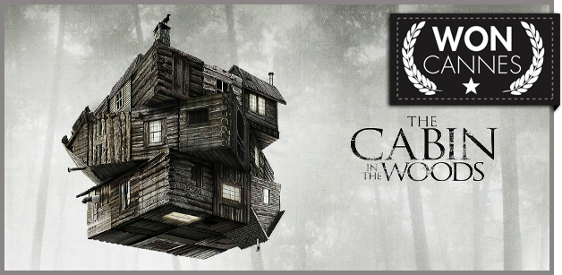 Cabin in the Woods - You Won Cannes