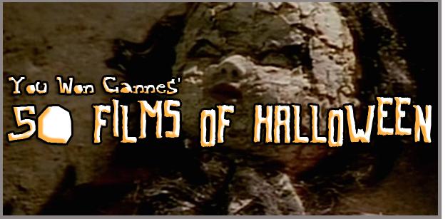 50 Films of Halloween part 4