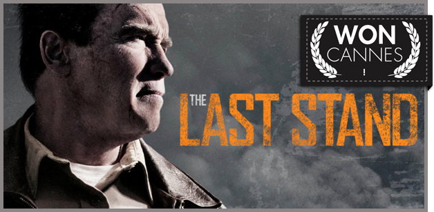 the-last-stand_you-won-cannes