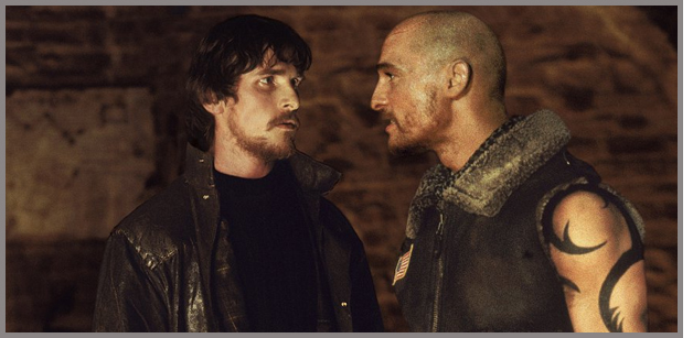 Reign of Fire: Bale and McConaughey