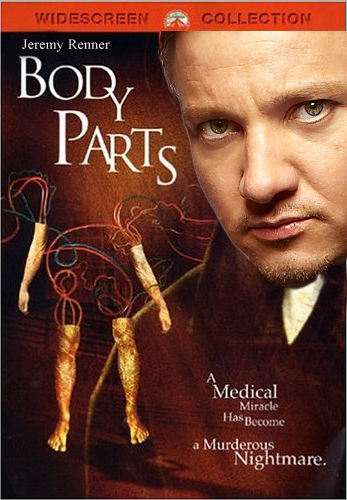 Body Parts Starring Jeremy Renner