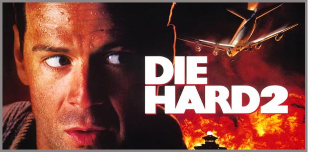 Is Die Hard 2 Die Harder Hard To Forget You Won Cannes