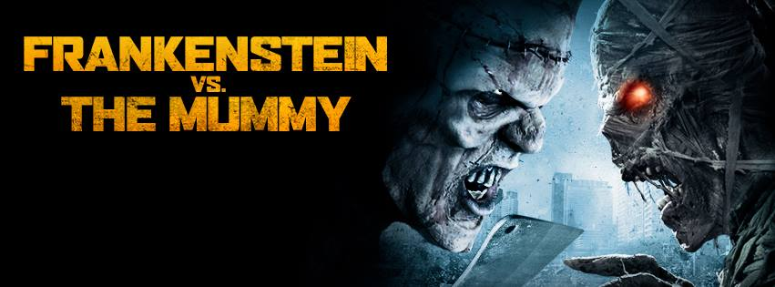 DVD Review: Frankenstein Vs. The Mummy (2015, Dir, Damien Leone) | You Won Cannes